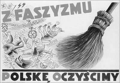 "Communist Propaganda Poster Entitled ""We will sweep Fascism out of Poland"" (pol.  ""Z faszyzmu Polske oczyscimy""."