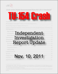 Polish Plane Crash Independent Investigation Repot - November 10, 2011
